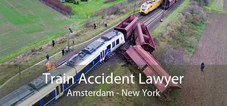 Train Accident Lawyer Amsterdam - New York