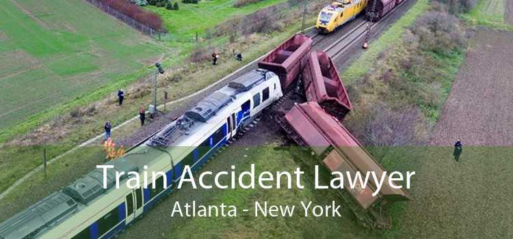 Train Accident Lawyer Atlanta - New York
