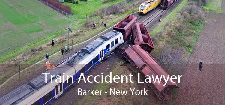 Train Accident Lawyer Barker - New York