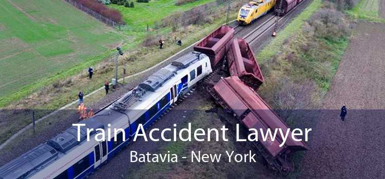 Train Accident Lawyer Batavia - New York