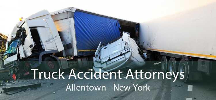 Truck Accident Attorneys Allentown - New York