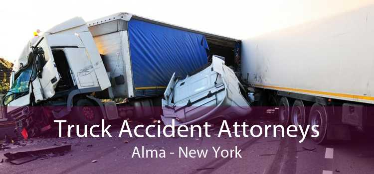 Truck Accident Attorneys Alma - New York
