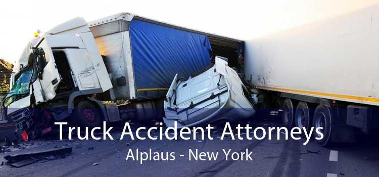 Truck Accident Attorneys Alplaus - New York