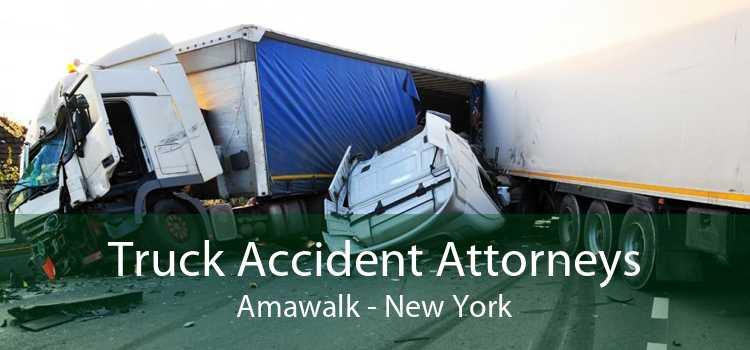 Truck Accident Attorneys Amawalk - New York