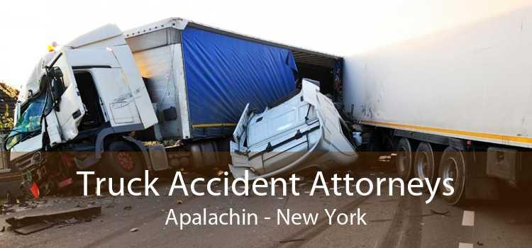 Truck Accident Attorneys Apalachin - New York