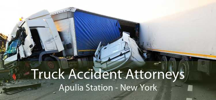 Truck Accident Attorneys Apulia Station - New York