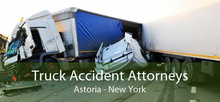 Truck Accident Attorneys Astoria - New York