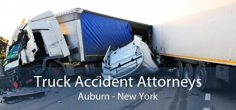 Truck Accident Attorneys Auburn - New York