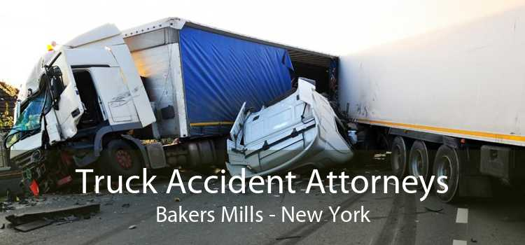 Truck Accident Attorneys Bakers Mills - New York