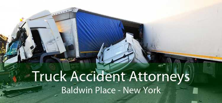 Truck Accident Attorneys Baldwin Place - New York