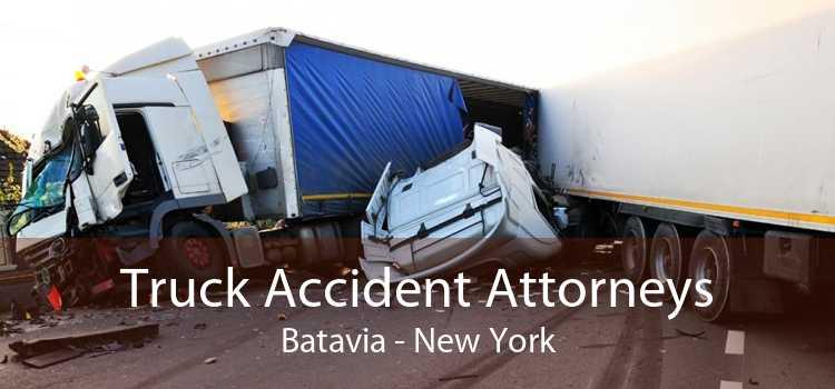 Truck Accident Attorneys Batavia - New York