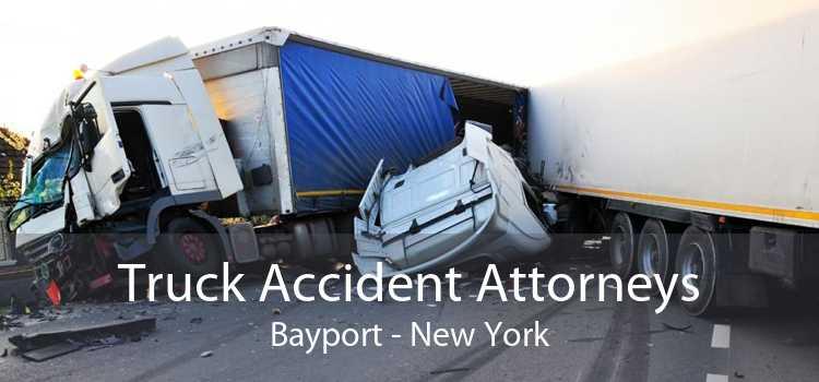 Truck Accident Attorneys Bayport - New York
