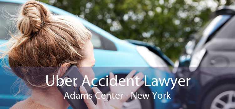 Uber Accident Lawyer Adams Center - New York
